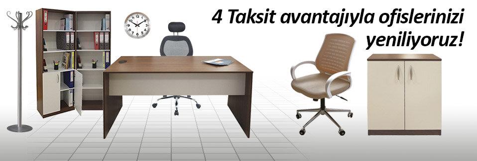 Ofis mobilyalarında peşin fiyatına 4 taksit, 1 iş günü teslimat!