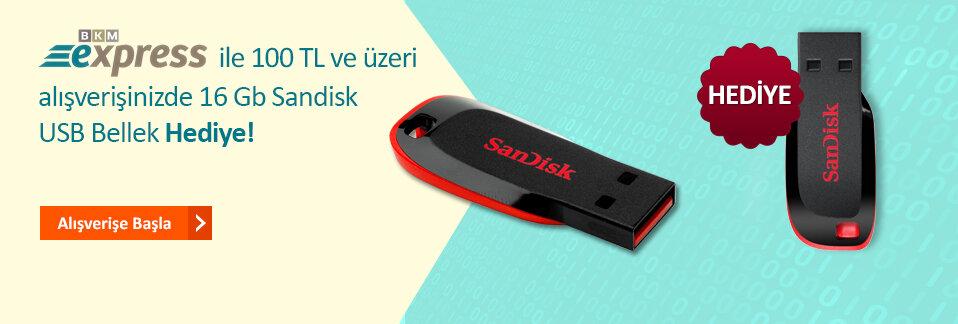 BKM Express ile KDV hariç 100 TL ve üzeri alışverişinizde 16 GB Sandisk USB Bellek HEDİYE!
